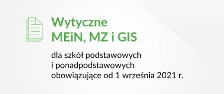 Procedury MEiN, MZ, GiS - aktualizacja od 1 września 2021r.